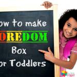 How to make Boredom Box for Children