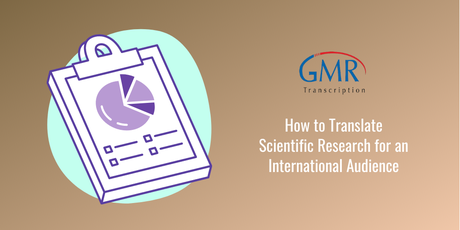 How to Translate Scientific Research for an International Audience