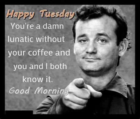 If this depression stays with us, the loser tuesday is going to be the winner. Funny Tuesday Morning Quote Pictures, Photos, and Images ...