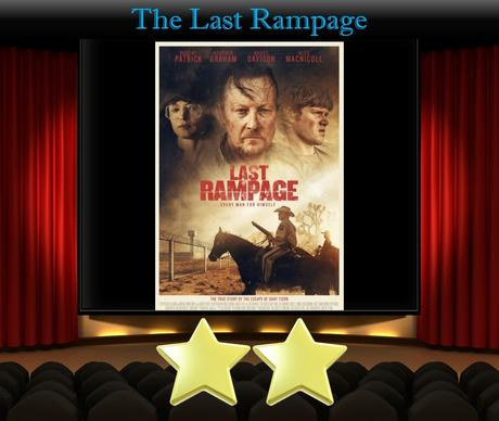 The Last Rampage (2017) Movie Thoughts