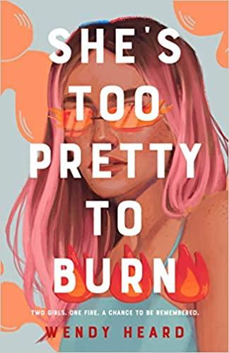 Shannon reviews She's Too Pretty To Burn by Wendy Heard