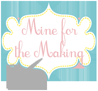 Guest Post: Kara from Mine For The Making