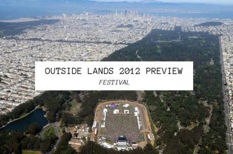 outsidelands 550x365 OUTSIDE LANDS 2012 PREVIEW
