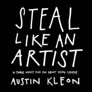 Steal Like An Artist and The Scribbe Diary: Great Nonfiction