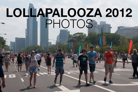 headerlolla LOLLAPALOOZA 2012 PHOTOS