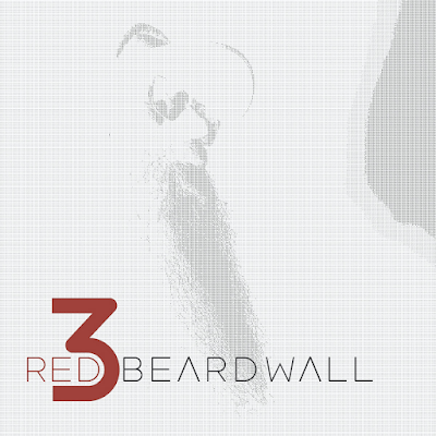 Did You Know About The Upcoming Red Beard Wall Album?  Well You Do Now!