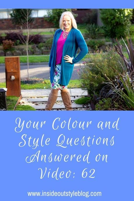 Your Colour and Style Questions Answered on Video: 62