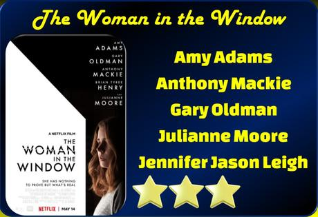 The Woman in the Window (2021) Netflix Movie Review