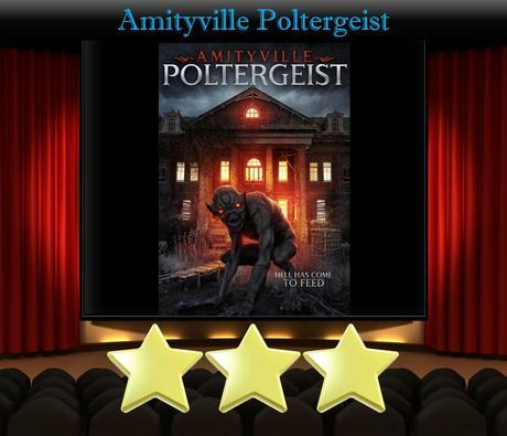 Amityville Poltergeist (2020) Movie Review