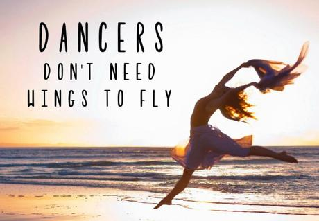 Dancers dont need wings to fly