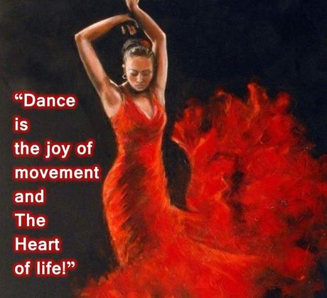 Dance is the joy of movement and the heart of life