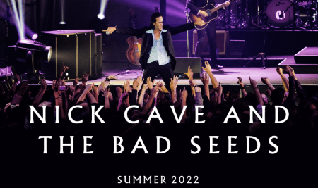 Nick Cave & The Bad Seeds:  Summer 2022 European Festival Shows