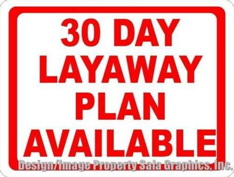 A mattress purchase you'll feel good about for years. 30 Day Layaway Plan Available Sign - Signs by SalaGraphics
