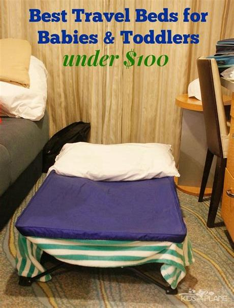 We've rounded up the best toddler travel beds to help you find a sleeping solution that works best for your family. Best Travel Beds for Babies and Toddlers Under $100 - Kids ...