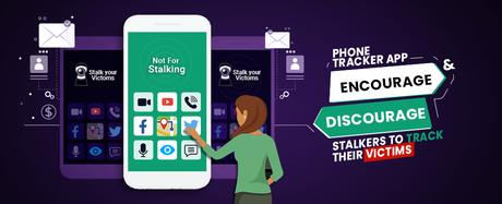 Phone Tracker Apps That Encourage & Discourage Stalkers To Track Their Victims