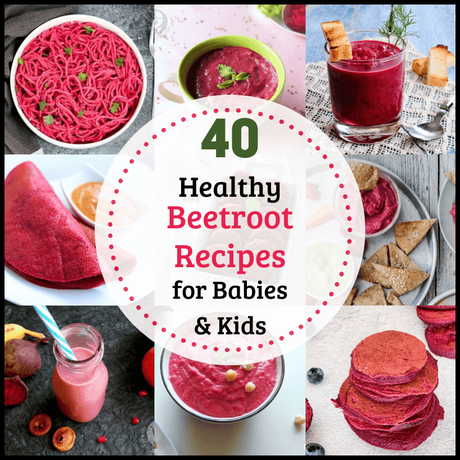 These Healthy Beetroot Recipes for Babies and Kids give you lots of options to feed your child this nutritious vegetable, while having fun with it!