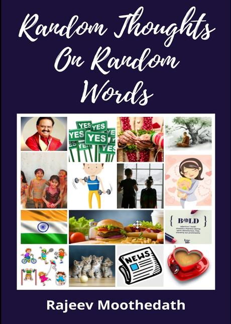 Random Thoughts on Random Words By Rajeev Moothedath #BlogchatterEbook #bookchatter #bookreview