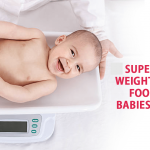 Free List of weight gaining foods for babies and kids