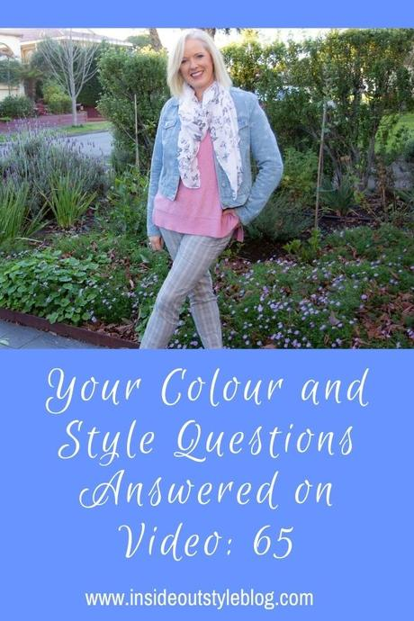 Your Colour and Style Questions Answered on Video: 65