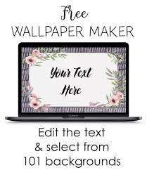 Edit our templates easily or create your own graphics and animations. Free Wallpaper Maker Customize Online No Registration Required
