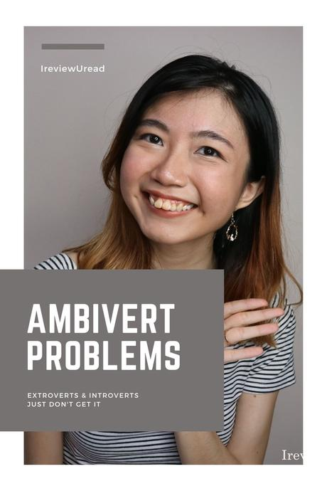 Ambivert Problems Faced by a Former Extrovert