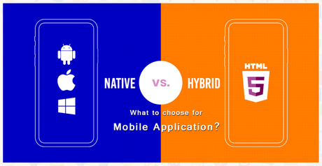 Native vs. Hybrid App: Which is the best option in 2019?