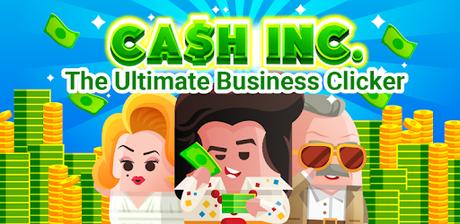 Cash, Inc. Money Clicker Game & Business Adventure - Apps ...