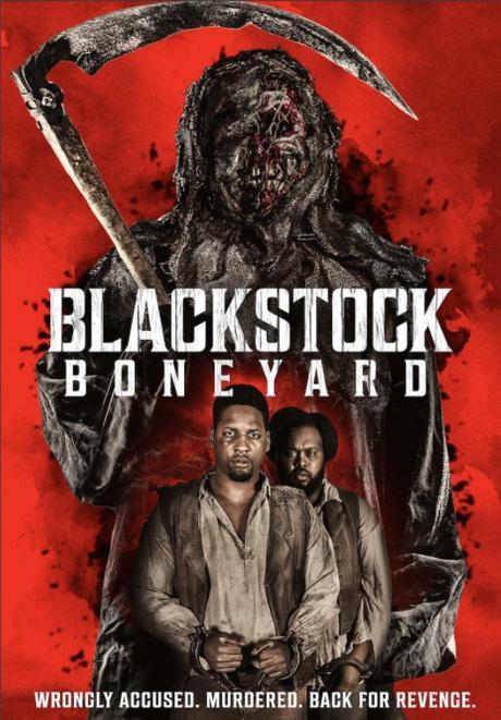 Blackstock Boneyard (2021) Movie Review