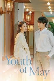 Arkadaşlar hepinizin bildiği gibi moon lovers dizisinin 2. Youth Of May 2 Bolum Izle Asya Fanatikleri Farkiyla