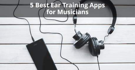 5 BEST Ear Training Apps for Musicians | Musician Tuts