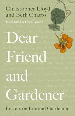 Book Reviews: The Joy of Gardening by Ellen Mary and Dear Friend and Gardener by Christopher Lloyd and Beth Chatto