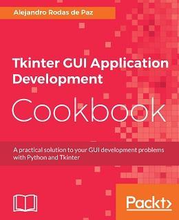 Tkinter Gui Application Development Cookbook Free Pdf Download