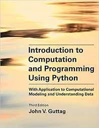 Python is one of the most widely used dynamic programming languages, supported by a rich set of libraries and frameworks that enable rapid development. Download Pdf Ebook Introduction To Computation And Programming Using Python By John V Guttag By James Rockwell Medium