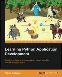 Learning python application development, packt publishing *directory contents: Learning Python Application Development Free Python Ebooks In Pdf