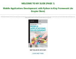 With the skills needed for setting up your own toolkit for development, including set up a linux virtual machine with integrated development environment (ide), github the version control system, and kivy the framework for building mobile apps in python. Pdf Epub Mobile Applications Development With Python In Kivy Fra