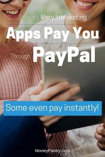 45 Apps That Pay You Real Money Through Paypal Some Instantly Moneypantry