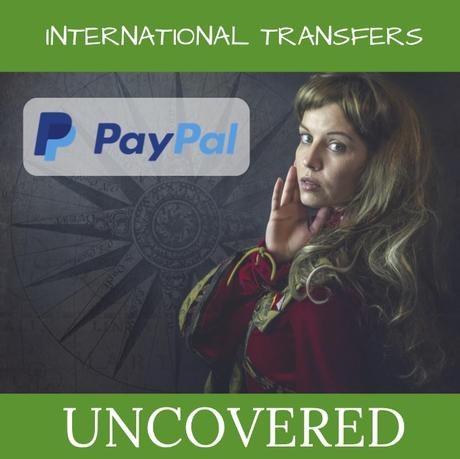 Paypal International Transfers Uncovered 7 Must Knows
