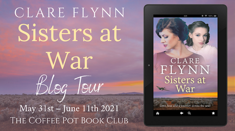 [Blog Tour] 'Sisters at War' By Clare Flynn #HistoricalFiction #WW2