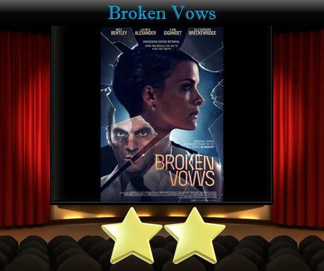 ABC Film Challenge – Thriller – J – Broken Vows (2016) Movie Review
