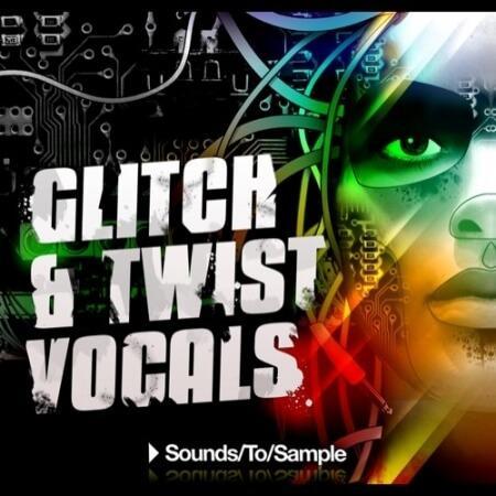 Sounds To Sample Glitch & Twist Vocals WAV