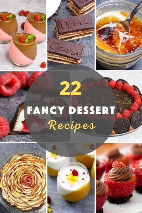 22 Fancy Desserts That You Can Easily Make At Home