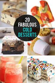 Buns my name and s on pinterest. 20 Fantastic Cold Desserts To Cool Off With This Summer It S Always Autumn