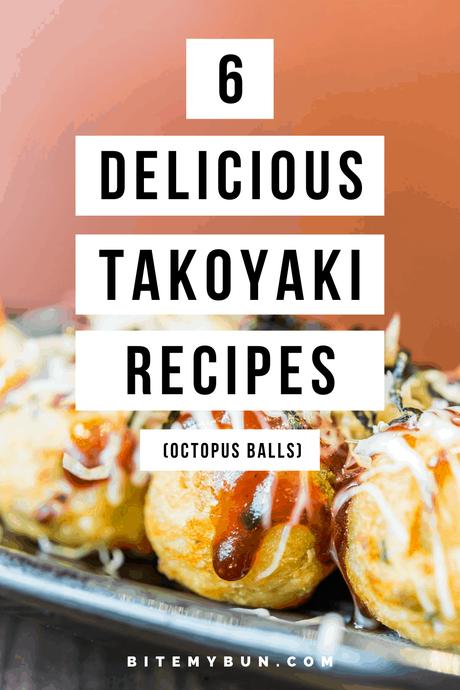 6 delicious takoyaki recipes