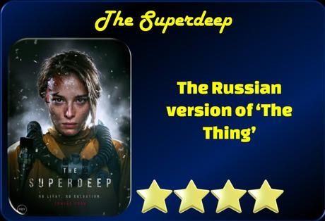 The Superdeep (2020)Movie Review