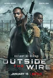 ABC Film Challenge – Thriller – O – Outside the Wire (2021) Movie Rob's Pick