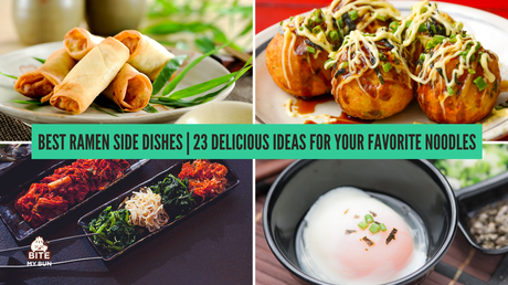 Best ramen side dishes | 23 delicious ideas for your favorite noodles