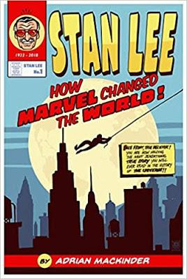 Book Reviews: The Real JRR Tolkien by Jesse Xander and Stan Lee: how Marvel Changed the World by Adrian Mackinder