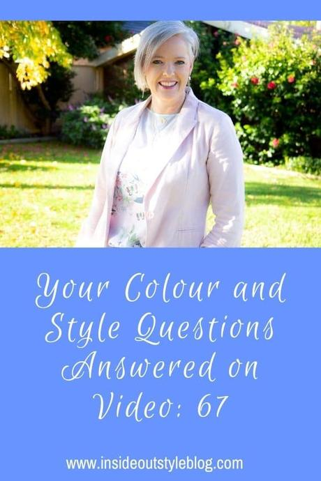 Your Colour and Style Questions Answered on Video: 67