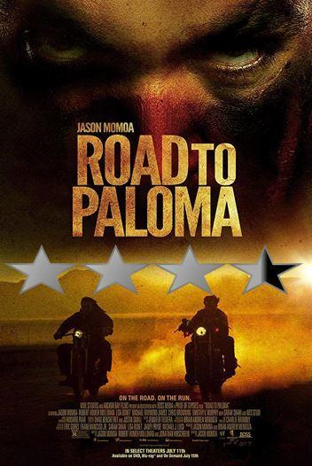 ABC Film Challenge – Thriller – R – Road to Paloma (2014)