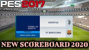 Can't wait to watch all your favorite teams in action? Pes 2017 New Scoreboard 2020 Directv Sports Download Install Youtube